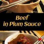 Beef in Plum Sauce. Quick, simple, and delicious