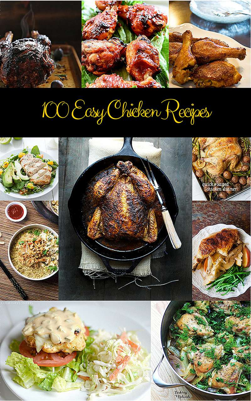 100 Easy Chicken Recipes