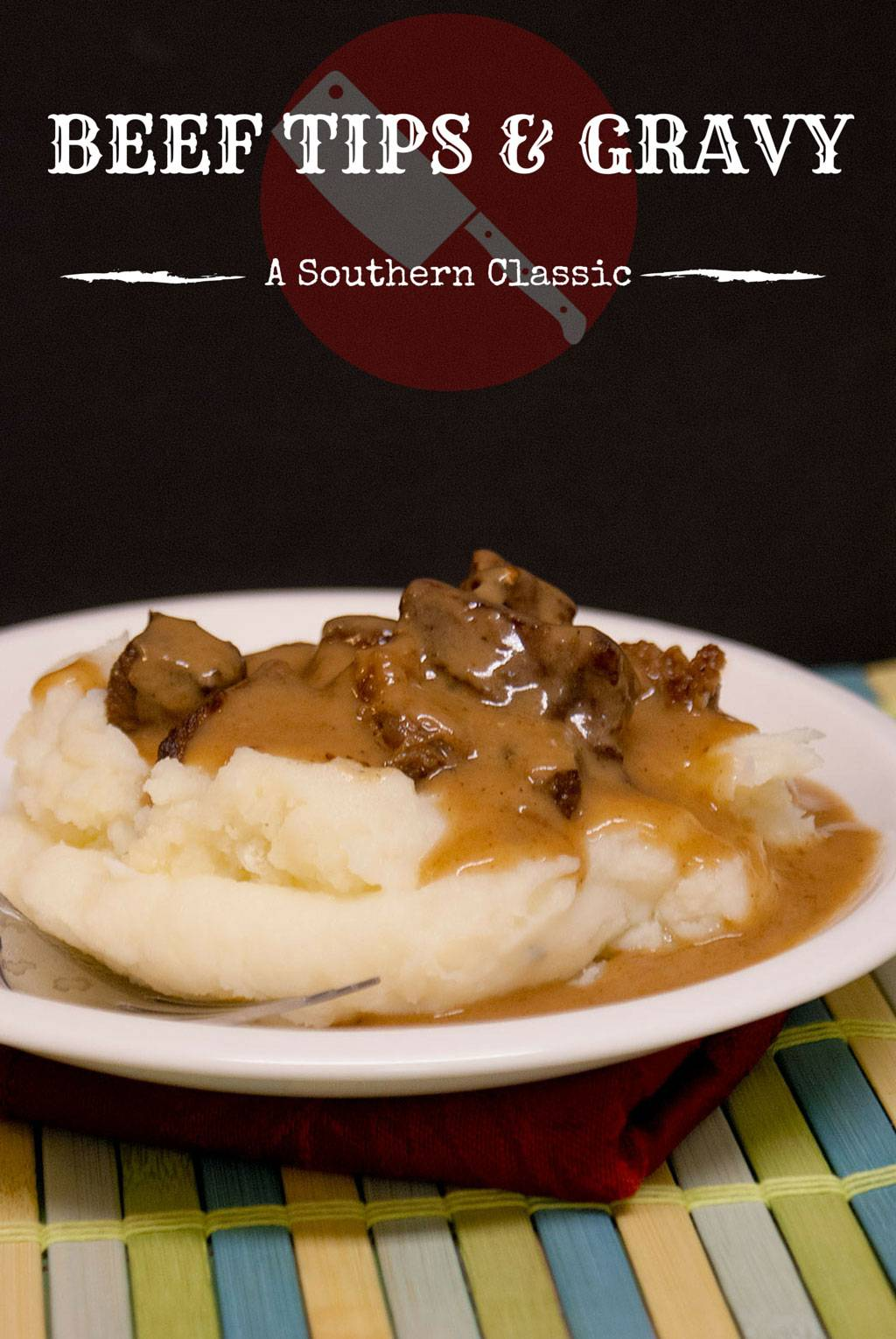 Beef Tips & Gravy – Hearty Southern Comfort Food