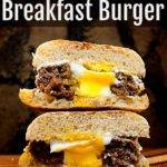 Egg in a Hole Breakfast Burgers – The most fun you'll have at breakfast!