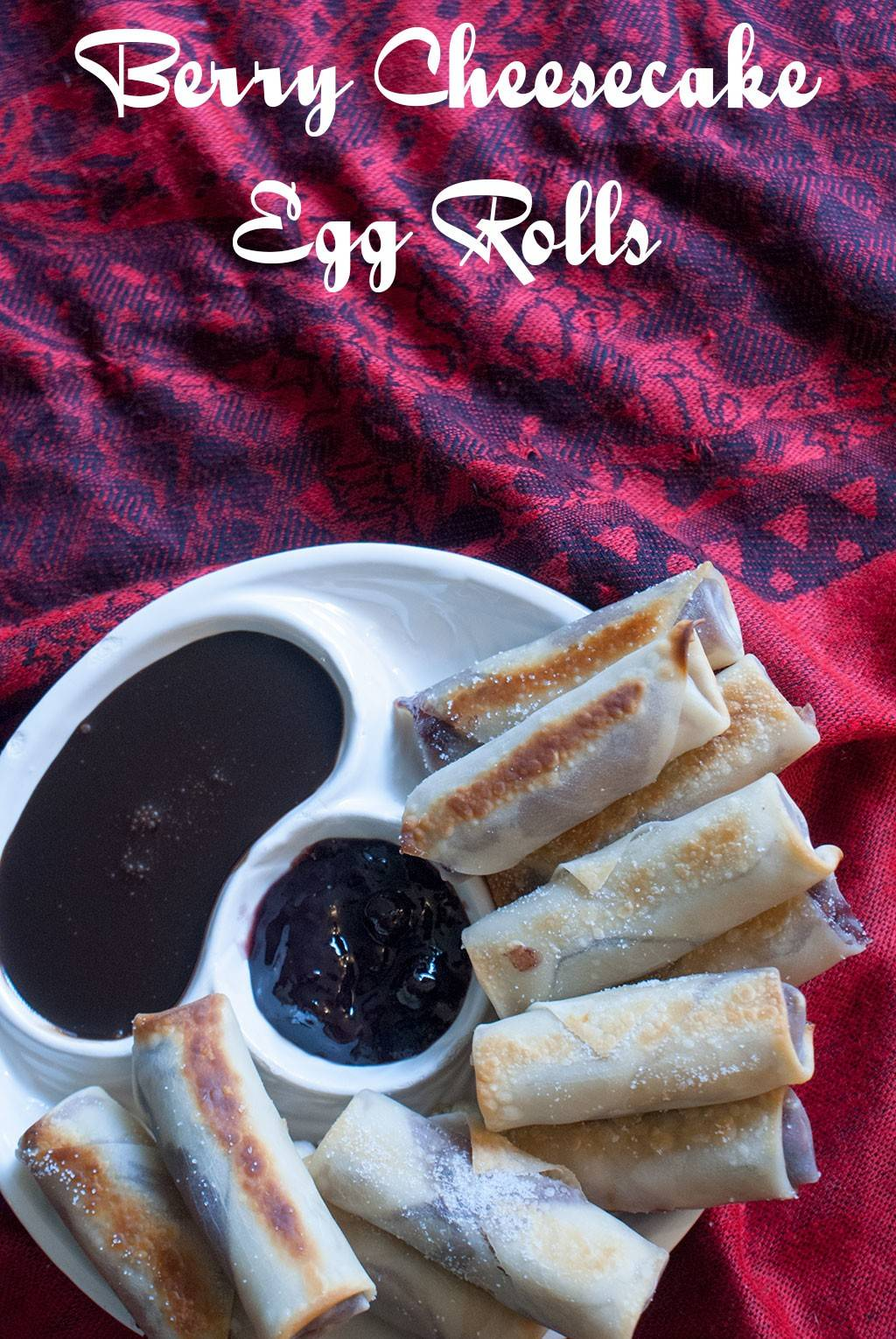 Berry Cheesecake Egg Rolls – Baked, not fried. #EasyHolidayEats