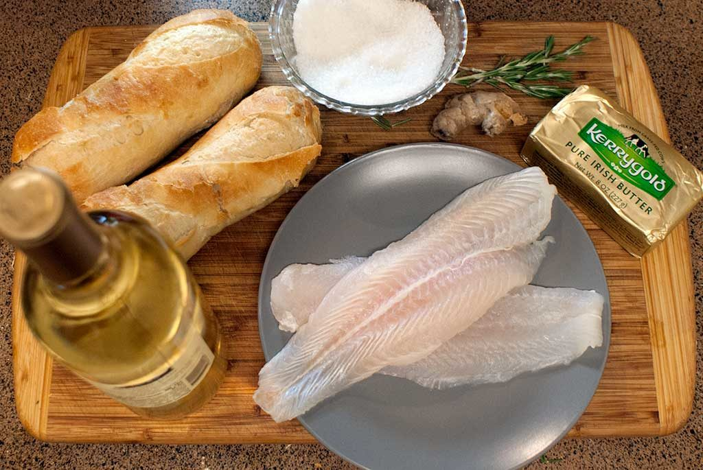 Whitefish fillets, crusty bread, Irish butter, white wine, fresh ginger and fresh rosemary.