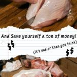 How to Butcher a Turkey and Save Yourself a Ton of Money (How to Part Out a Turkey)