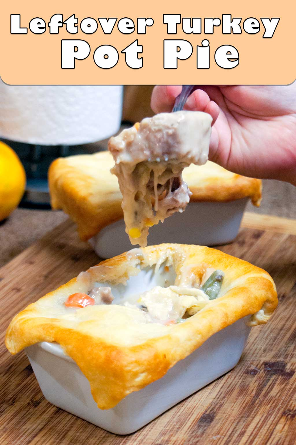 Leftover Turkey Pot Pie – Simple Post-Holiday Comfort Food